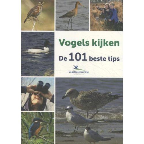 Vogels kijken De 101 beste tips