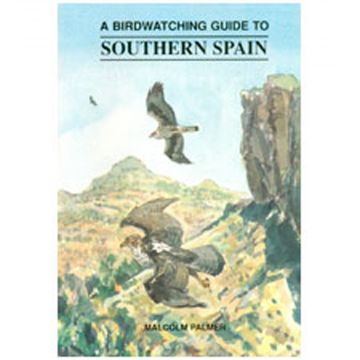 A Birdwatching Guide to Southern Spain